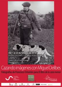 Cartel_exposición_cazando imágenes con Miguel Delibes_Toledo