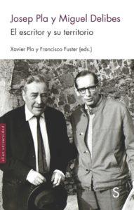 """Presentación libro """"Josep Pla y Miguel Delibes.El escritor y su territorio"""""""